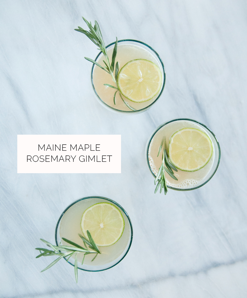 Maine Maple Rosemary Gimlet. Uh, YUM!